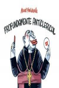 PROFUNDAMENTE ANTICLERICAL: portada