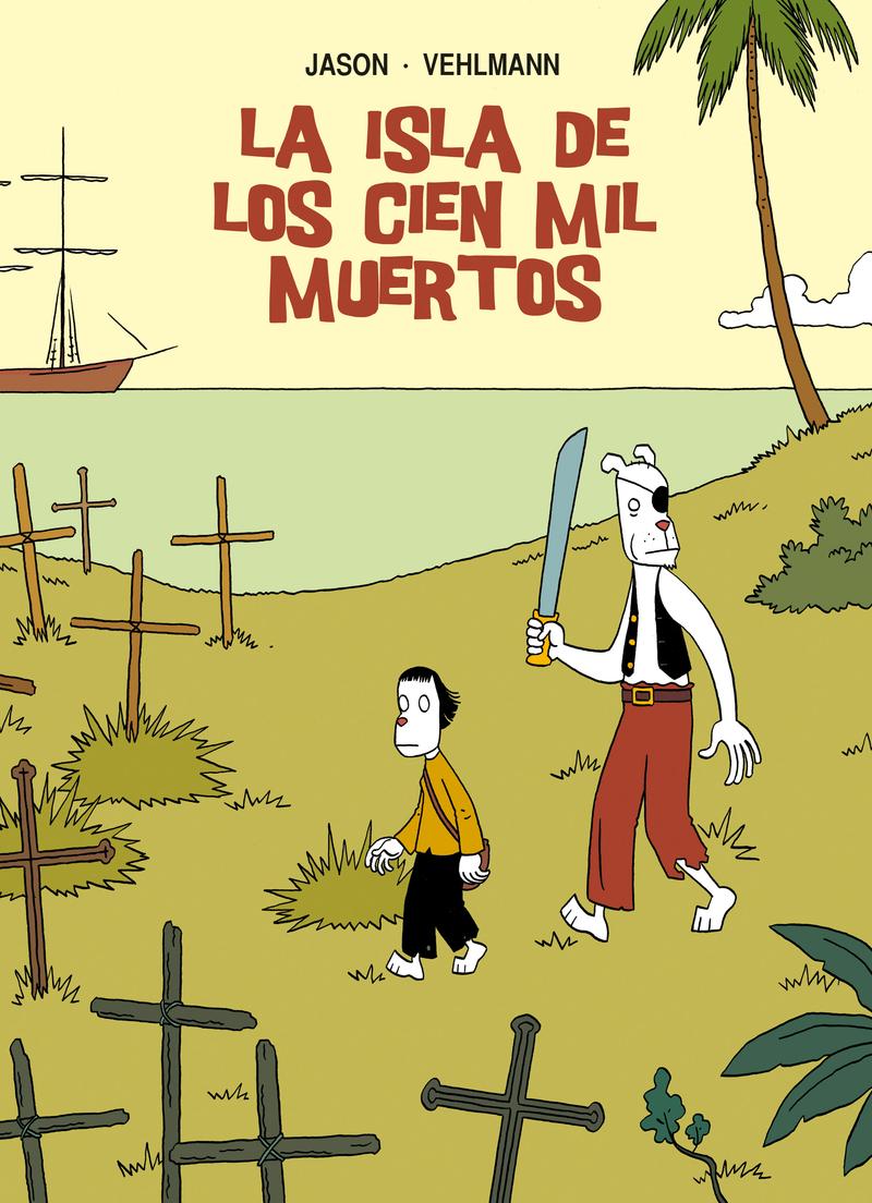LA ISLA DE LOS CIEN MIL MUERTOS: portada