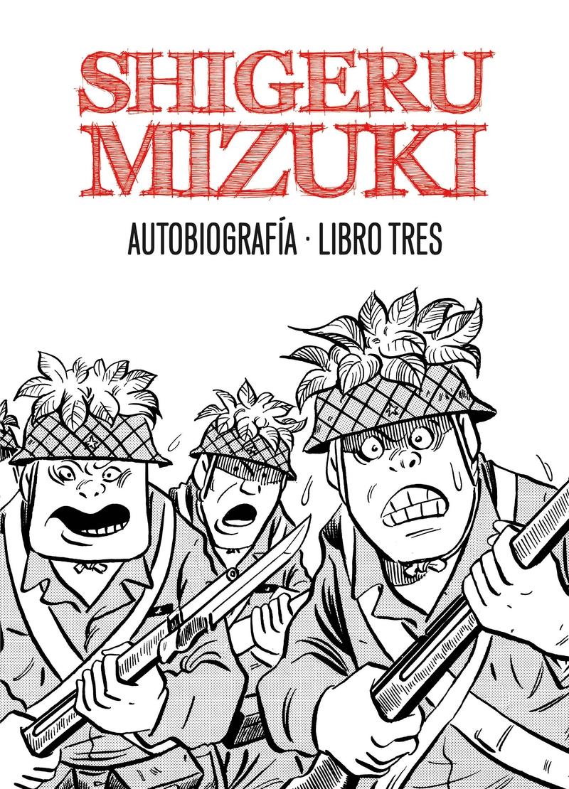SHIGERU MIZUKI. AUTOBIOGRAFÍA. Libro 3: portada