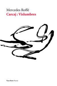 CARCAJ : VISLUMBRES: portada