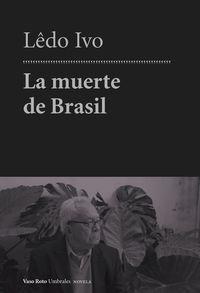 LA MUERTE DE BRASIL: portada
