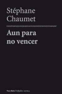 AUN PARA NO VENCER: portada