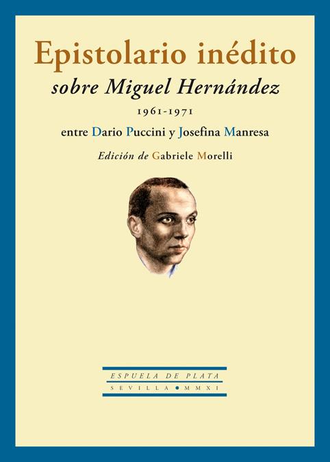 Epistolario inédito sobre Miguel Hernández (1961-1971) entre: portada