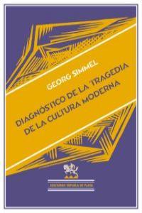DIAGNOSTICO DE LA TRAGEDIA DE LA CULTURA MODERNA: portada