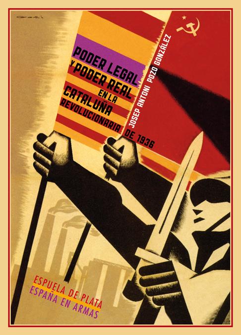 Poder legal y poder real en la Cataluña revolucionaria 1936: portada