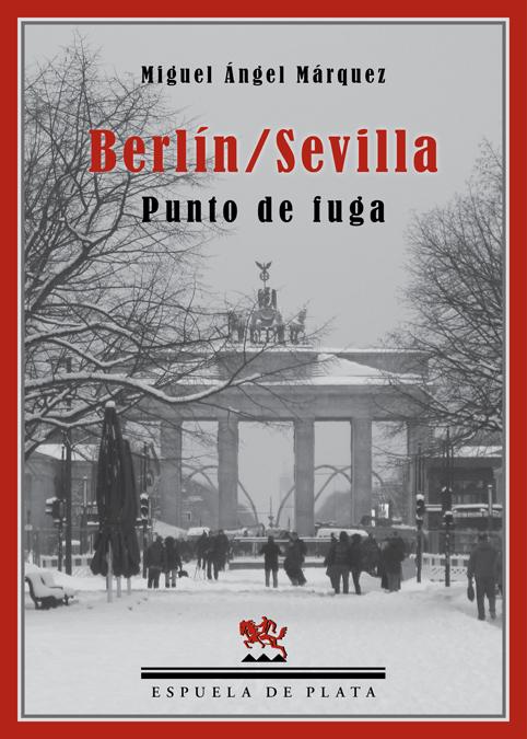Berlín/Sevilla. Punto de Fuga: portada