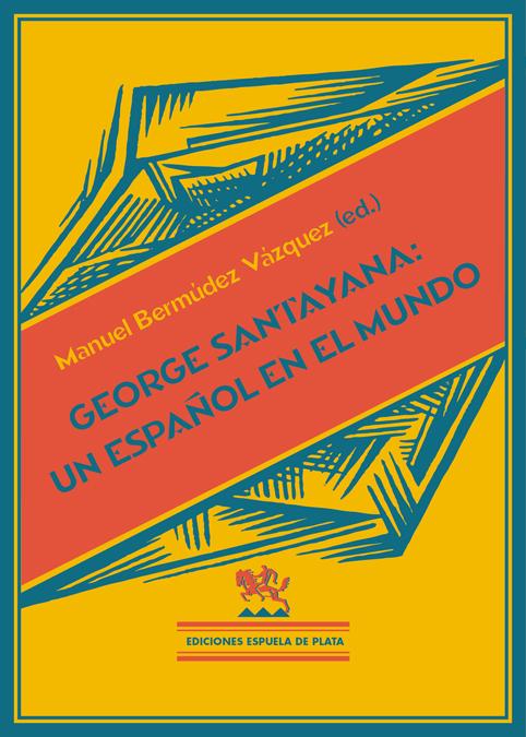 George Santayana: Un español en el mundo: portada