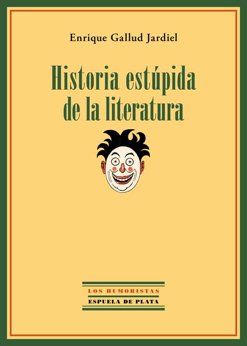 Historia estúpida de la literatura: portada