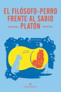EL FILóSOFO-PERRO FRENTE AL SABIO PLATóN: portada
