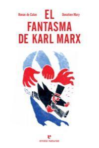 EL FANTASMA DE KARL MARX: portada