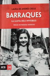 BARRAQUES LA LLUITA DELS INVISIBLES - CAT: portada