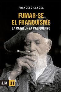 FUMAR-SE EL FRANQUISME: portada