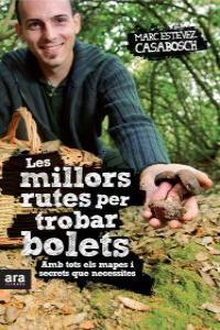 MILLORS RUTES PER TROBAR BOLETS,LES - CAT: portada