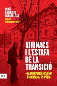 XIRINACS I L'ESTAFA DE LA TRANSICIÓ: portada
