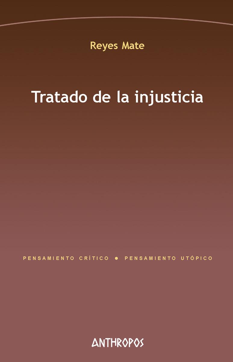 TRATADO DE LA INJUSTICIA. 2ª ED: portada