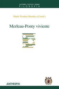 MERLEAU-PONTY VIVIENTE: portada
