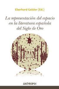 REPRESENTACI�N DEL ESPACIO EN LA LITERATURA ESPA�OLA DEL SIG: portada