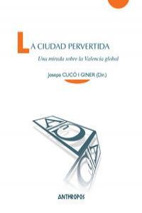 CIUDAD PERVERTIDA, LA: portada