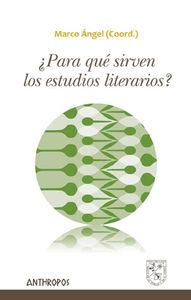 ¿PARA QUÉ SIRVEN LOS ESTUDIOS LITERARIOS?: portada
