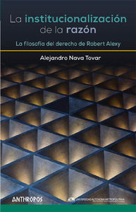 INSTITUCIONALIZACIÓN DE LA RAZÓN, LA: portada