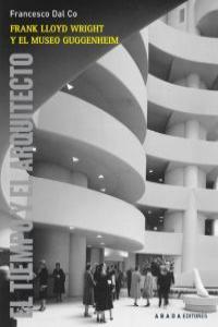 Frank Lloyd Wright y el Museo Guggenheim: portada