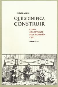 ¿QUé SIGNIFICA CONSTRUIR: portada