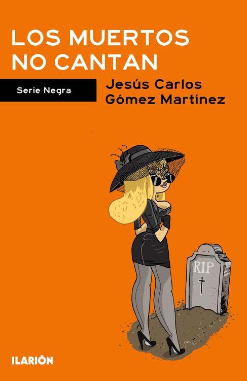 MUERTOS NO CANTAN,LOS: portada