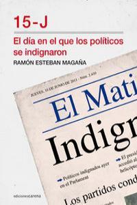 día en el que los políticos se indignaron, El (15-J): portada