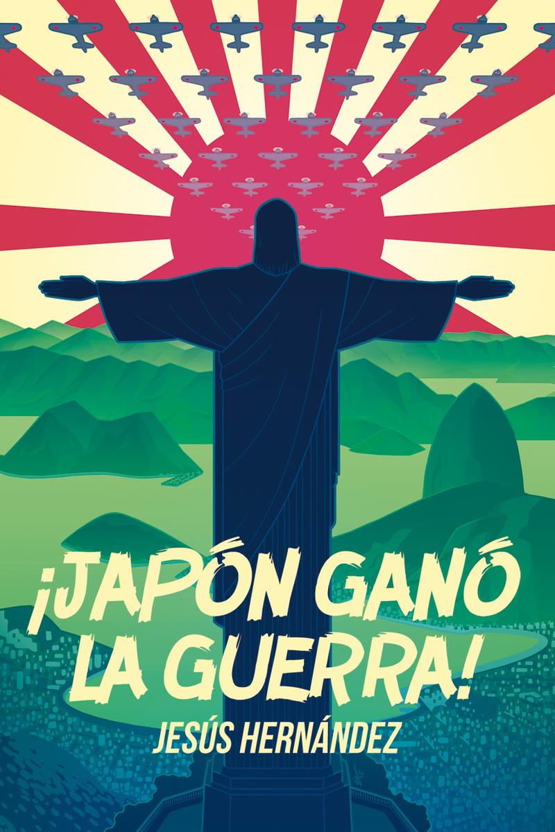 ¡Japón ganó la guerra!: portada