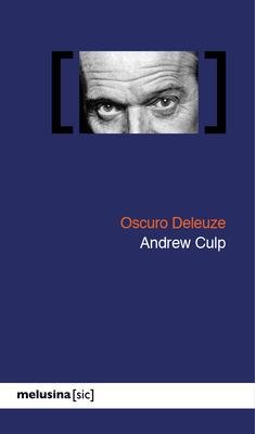Oscuro Deleuze: portada