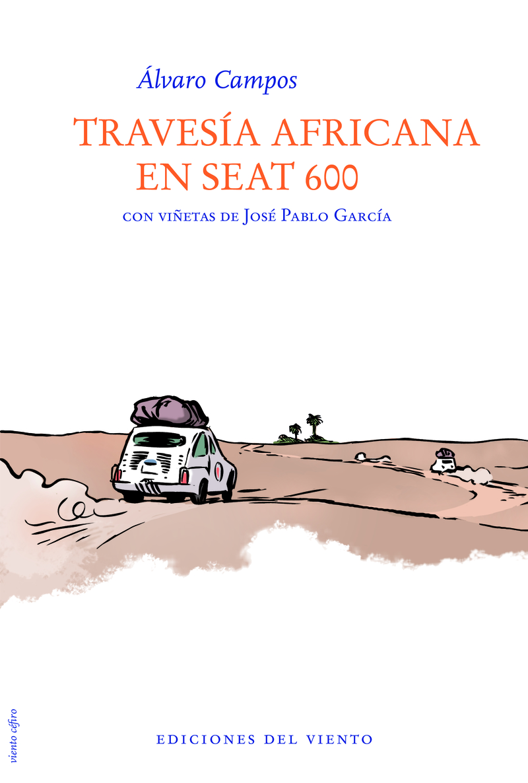 TRAVESÍA AFRICANA EN SEAT 600: portada