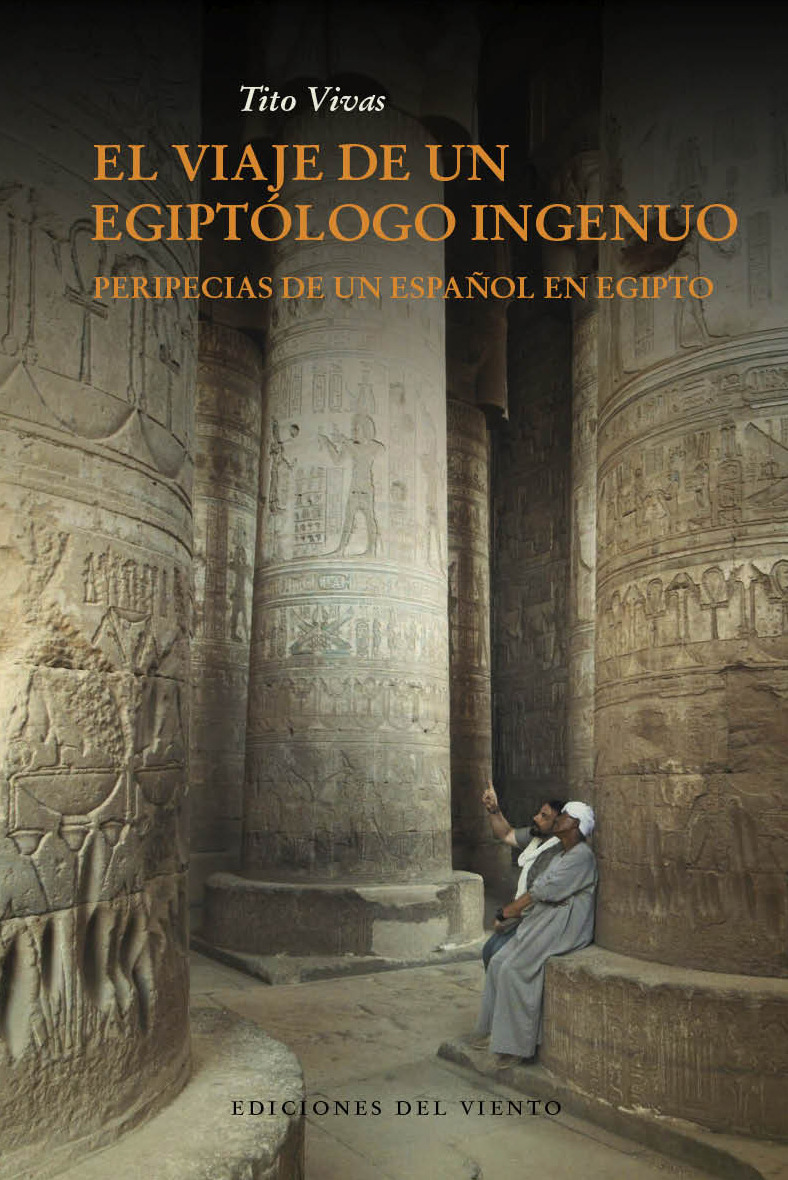 EL VIAJE DE UN EGIPTÓLOGO INGENUO: portada