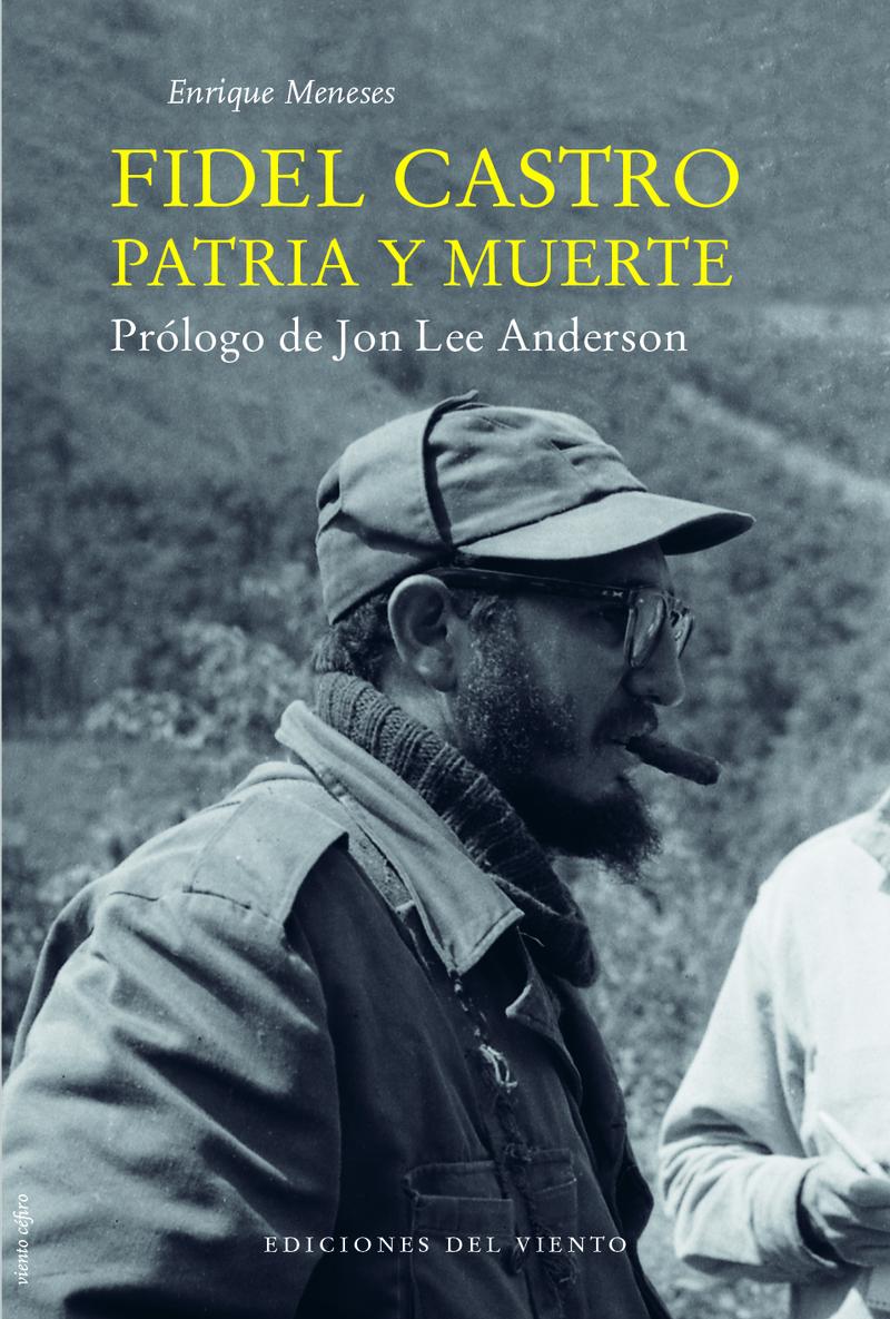 FIDEL CASTRO, PATRIA Y MUERTE: portada