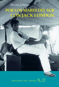 Por los Mares del Sur con Jack London: portada