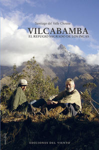 Vilcabamba, el refugio sagrado de los incas: portada