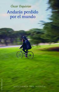 Andarás perdido por el mundo -2ª ed.: portada