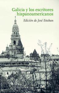 Galicia y los escritores hispanoamericanos: portada