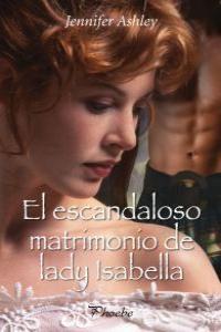 El escandaloso matrimonio de lady Isabella: portada