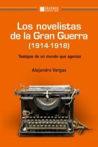 LOS NOVELISTAS DE LA GRAN GUERRA (1914-1918): portada