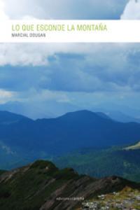 Lo que esconde la montaña: portada