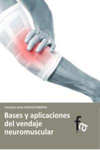 BASES Y APLICACIONES DEL VENDAJE NEUROMUSCULAR: portada