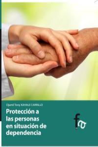 PRETECCIÓN A LAS PERSONAS EN SITUACION DE DEPENDENCIA: portada