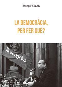 La democràcia, per fer què?: portada