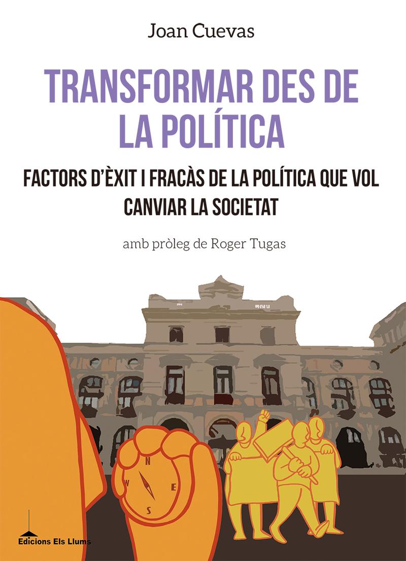 Transformar des de la política: portada