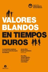 VALORES BLANDOS EN TIEMPOS DUROS: portada