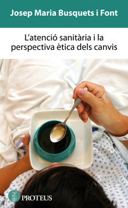 L'atenció sanitària i la perspectiva ètica dels canvis: portada