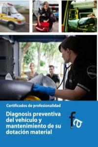 DIAGNOSIS PREVENTIVA DEL VEHÍCULO Y MANTENIMIENTO DE SU DOTA: portada