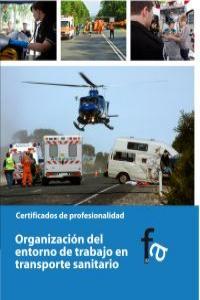 ORGANIZACIÓN DEL ENTORNO DE TRABAJO EN TRASPORTE SANITARIO: portada