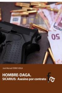 HOMBRE-DAGA. SICARIUS: ASESINO POR CONTRATO: portada