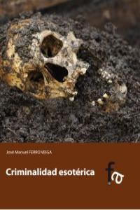 CRIMINALIDAD ESOTÉRICA: portada